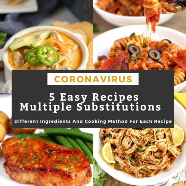 5 easy recipes, each one with different ingredient substitutions so you can make them with what you already have in your pantry, fridge and freezer.