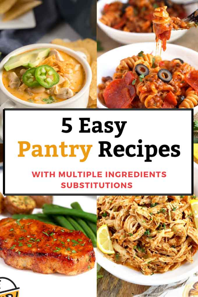 Collage Image of dinners that are easy to make using pantry ingredients